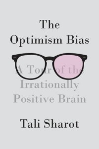 Tali Sharot - The Optimism Bias